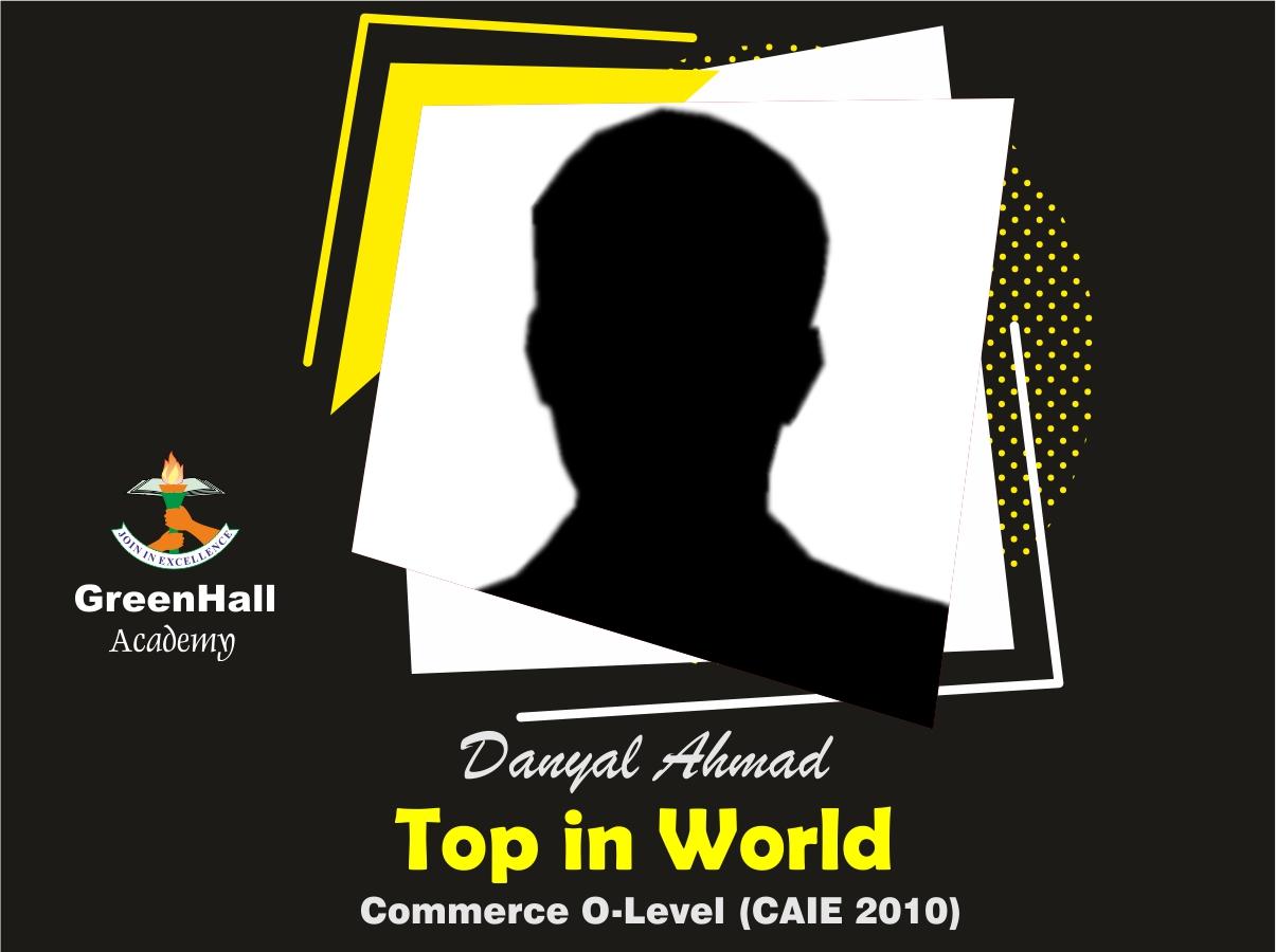 Daniyal Top in World Commerce GreenHall Academy