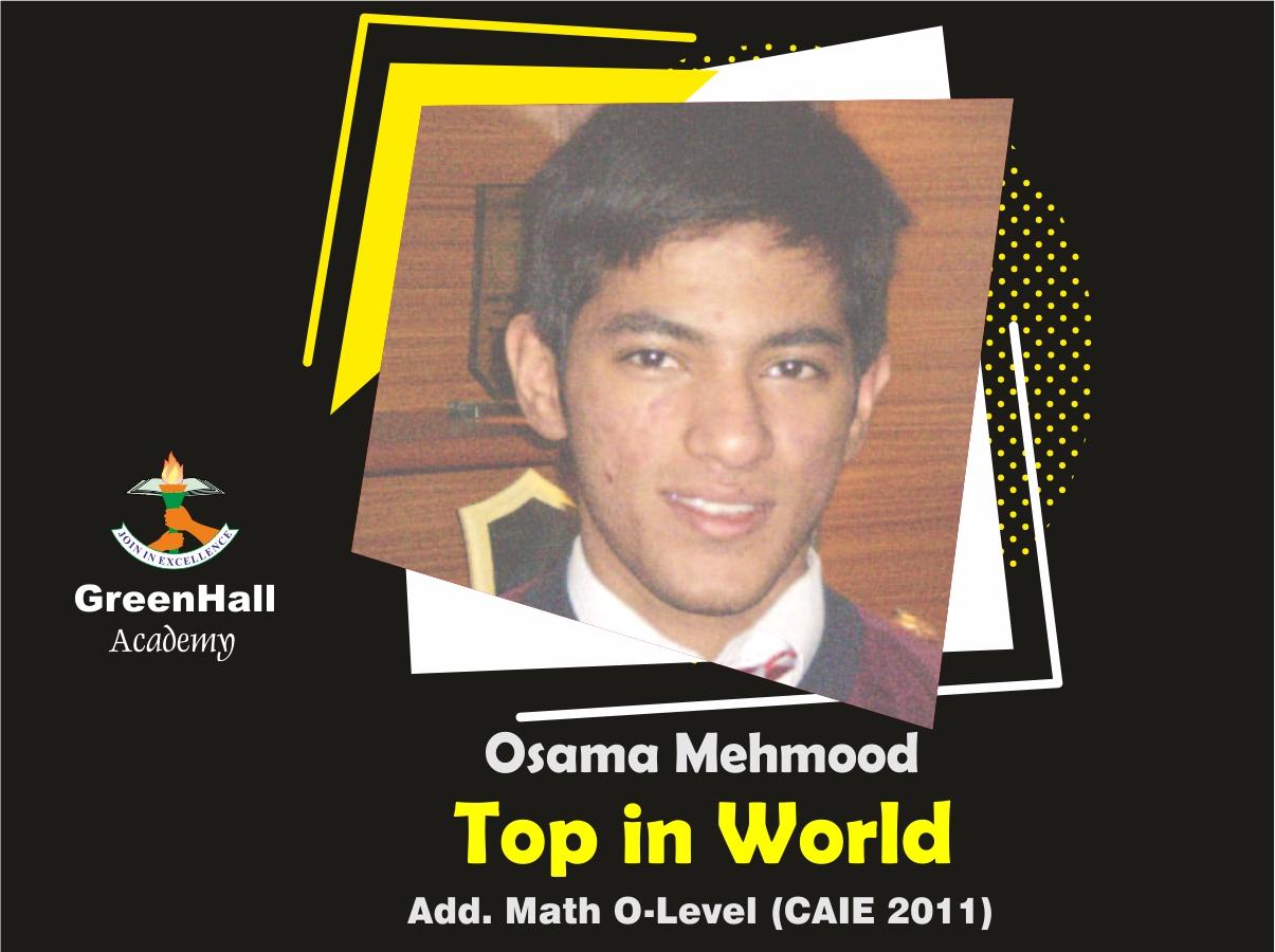 Osama Mehmood Top in World Add Math GreenHall Academy