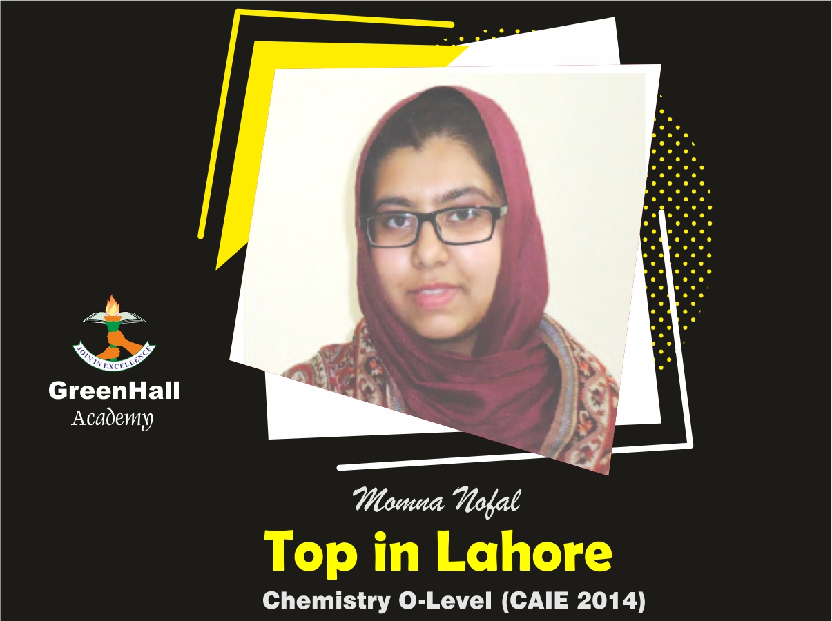 Momna Nofal Top in Lahore Chemistry GreenHall Academy