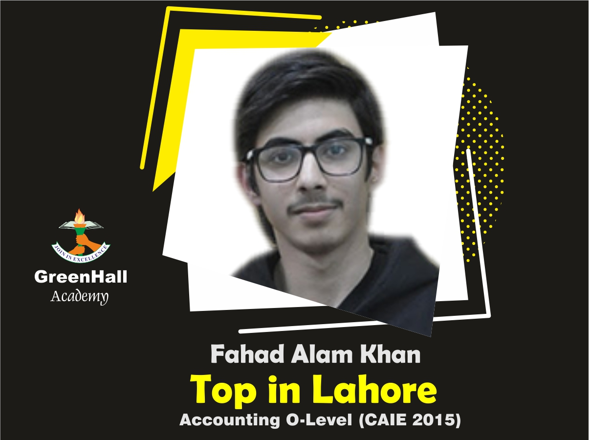 Fahad Alam Top in Lahore Accounting GreenHall Academy