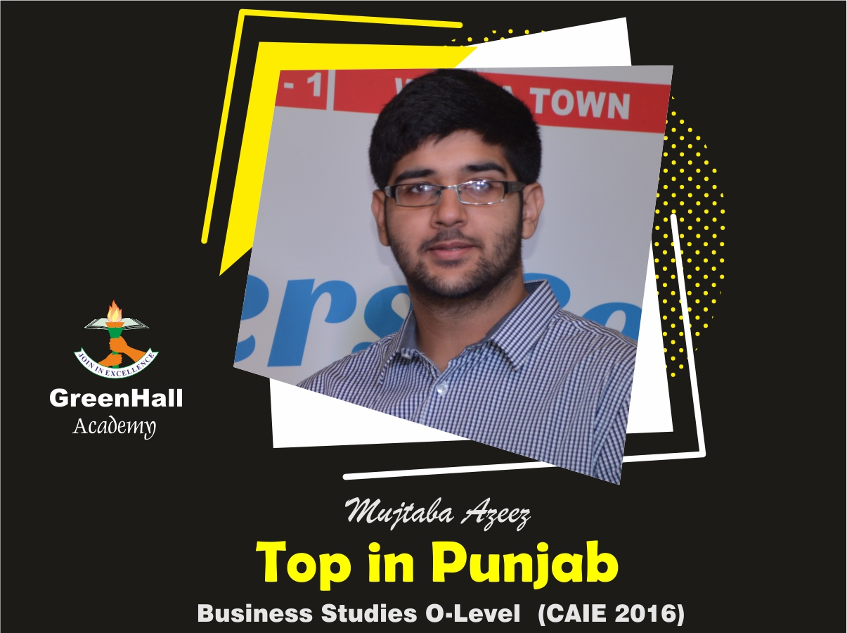 Mujtaba Aziz Top in Punjab Business GreenHall Academy