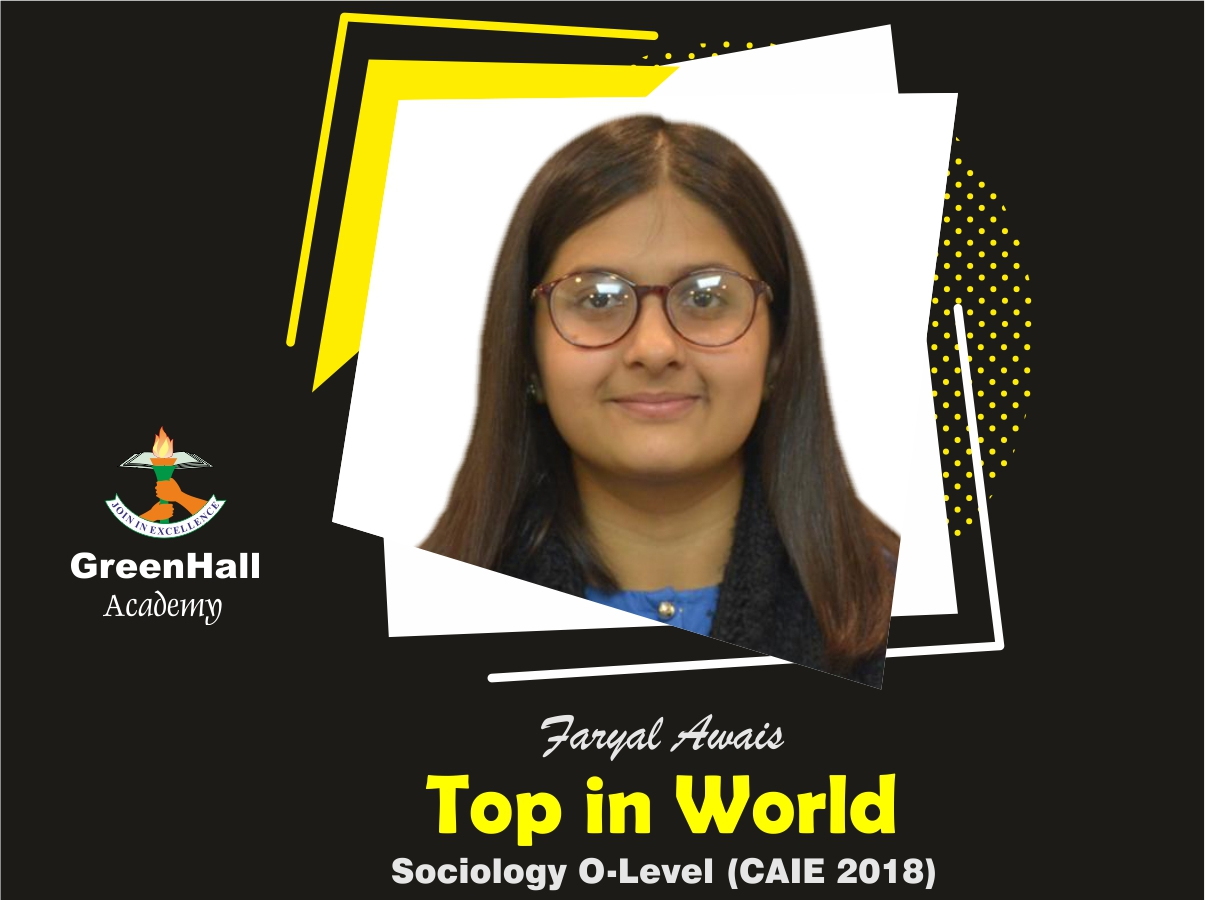 Faryal Top in World Sociology GreenHall Academy