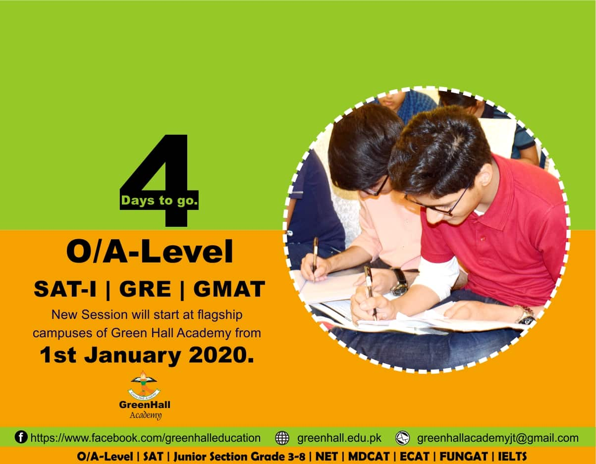 4 Days to go. GCSE O/A-Level | SAT | GRE | GMAT & Grade 3-8 Final/Winter 2020 will Start from 1st January 2020.