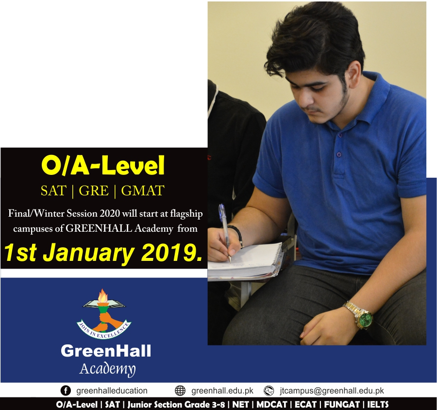IGCSE , GCSE , O Levels , A Level, SAT , Grade 3-8, GRE , GMAT, Final / January New Session 2020. Aspire to A* Grade.