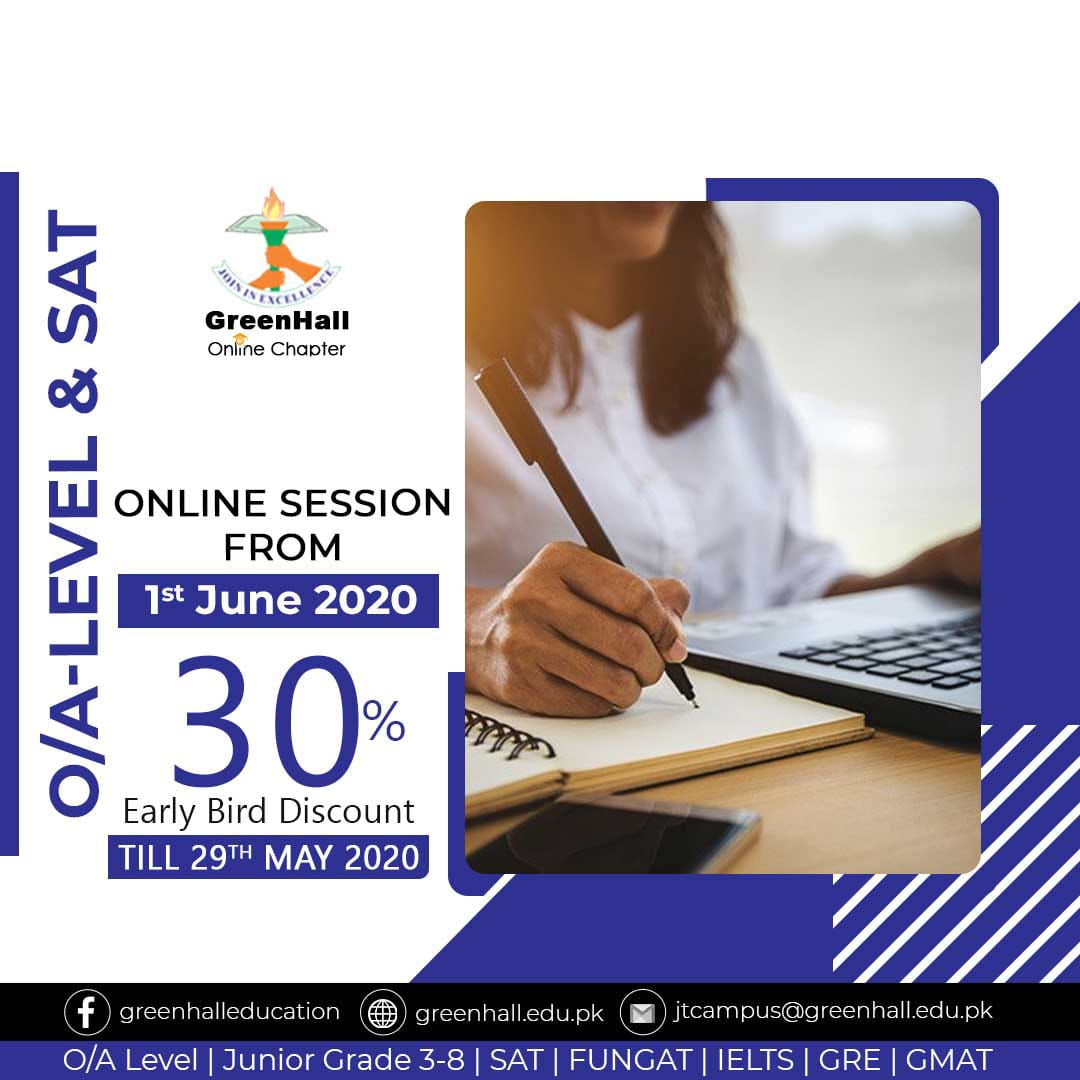 Online Session of GCSE/IGCSE O Levels , A Levels & SAT will start from1st June 2020.