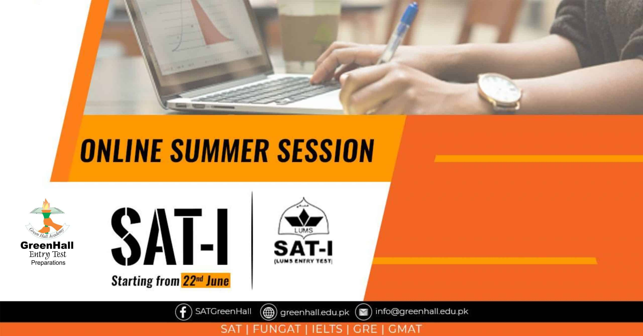 SAT I New Session will Start from 22nd June 2020 !!!