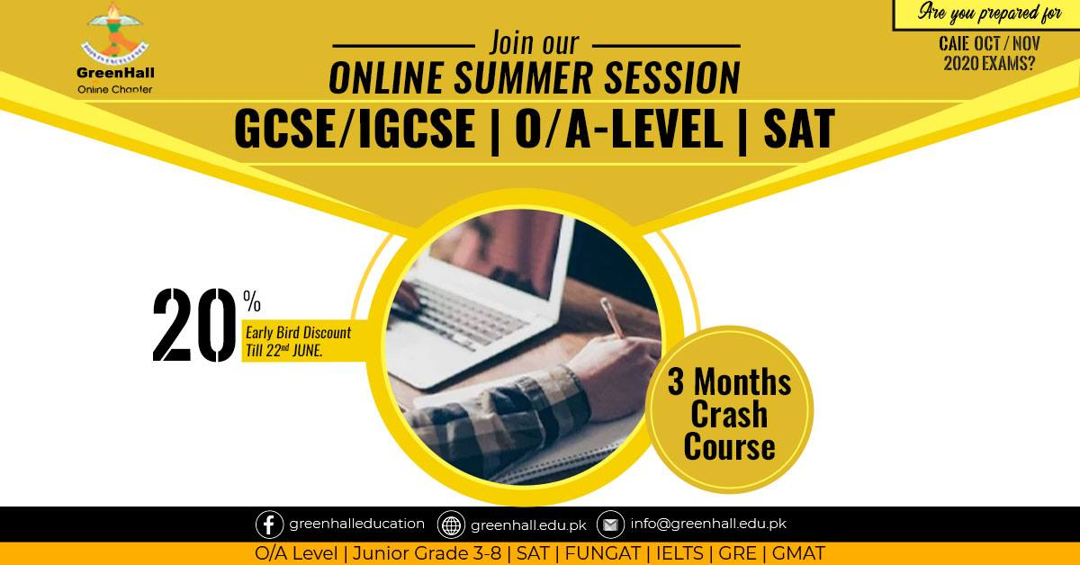 Online Classes , GCSE / IGCSE O-Levels , A-Level , SAT - 3 Months Online Complete Syllabus Crash Course started from 1st June 2020
