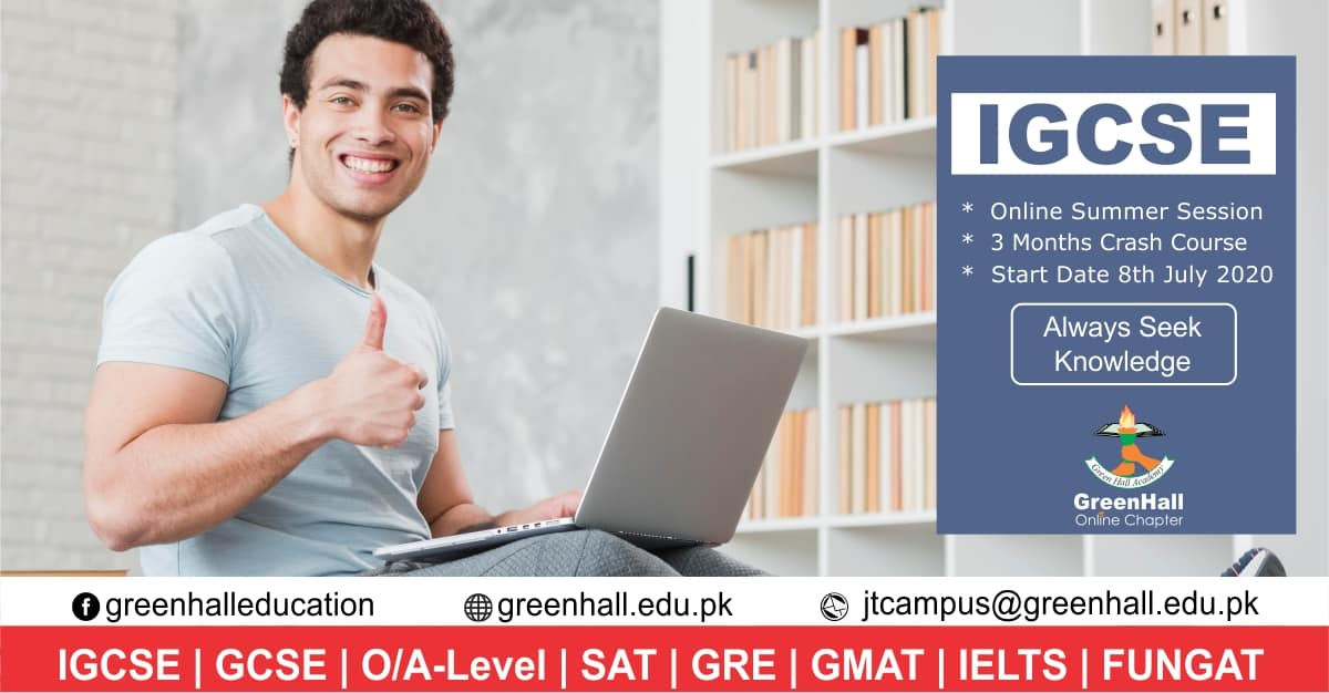 IGCSE Academy LahoreNew Online Session will start from 8th July 2020 !!!