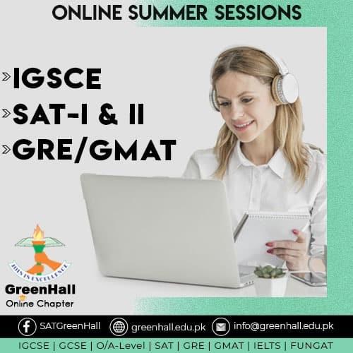 IGCSE, SAT I & II, GRE / GMAT New Online Sessions !!!