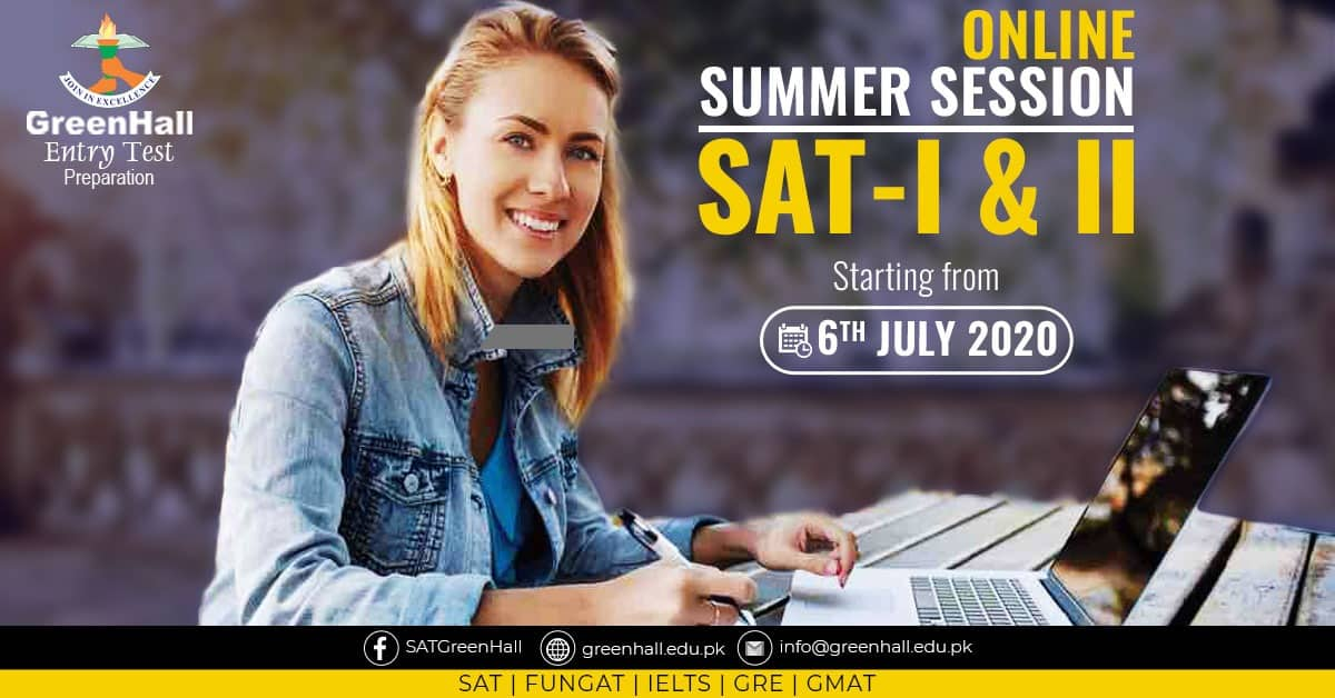 SAT I & II New Session will Start from 06th July 2020 !!!