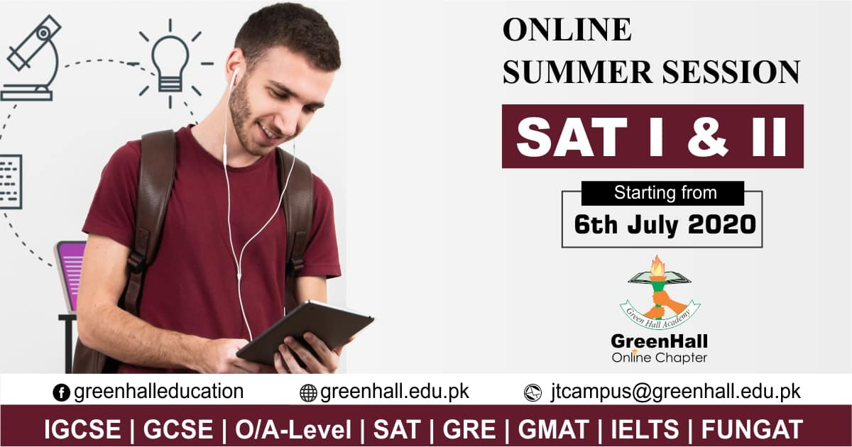 SAT I & II New Session will Start from 06th July 2020 !!! Best SAT Online Academy Lahore