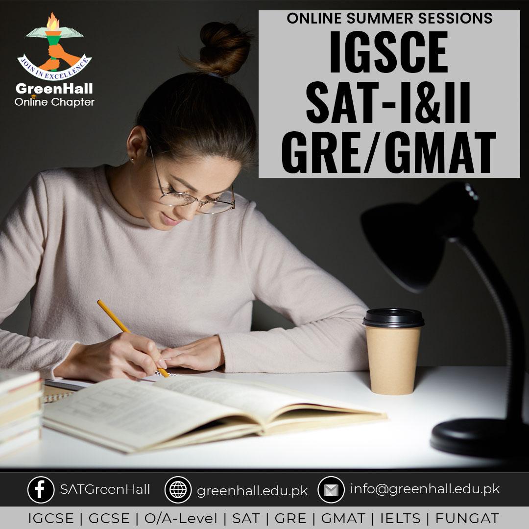 SAT Online Classes, IGCSE ; GRE/GMAT New Online Sessions !!!